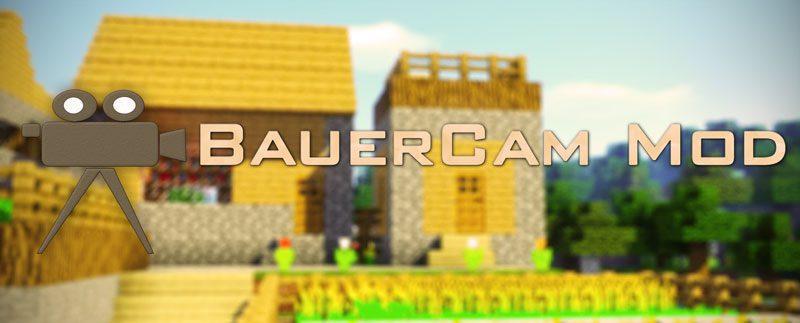 BauerCam Mod 1.11/1.10.2