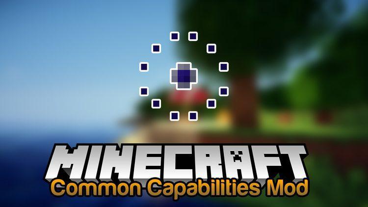 Common Capabilities Mod 1.11.2/1.10.2