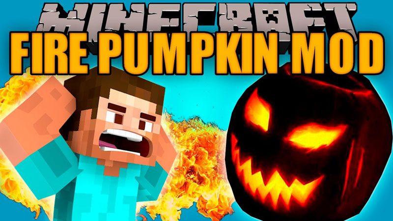 Fire Pumpkin Mod