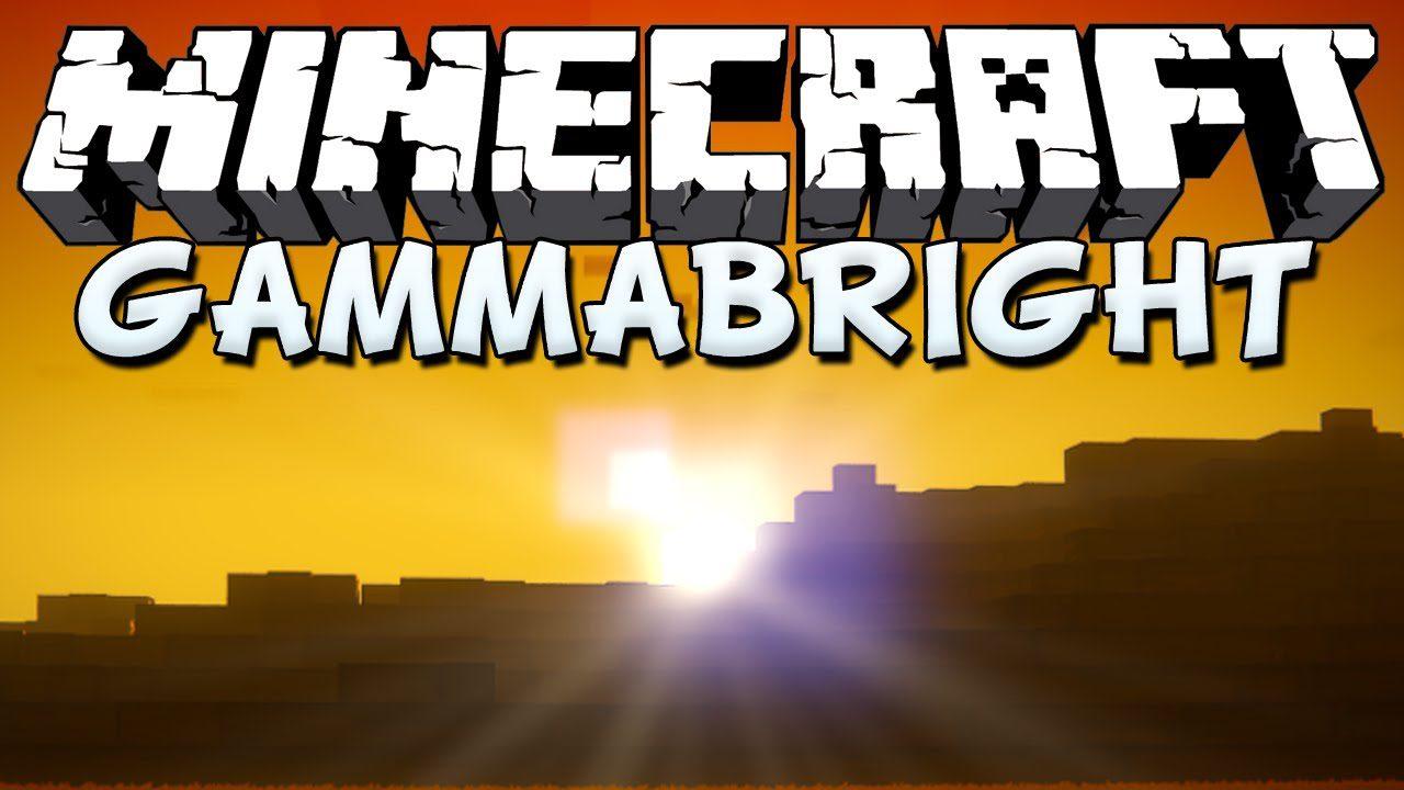 Gammabright Mod