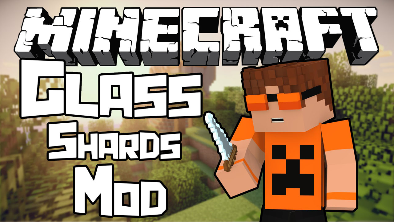 Glass Shards Mod