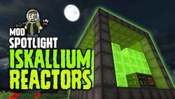 Iskallium Reactors Mod