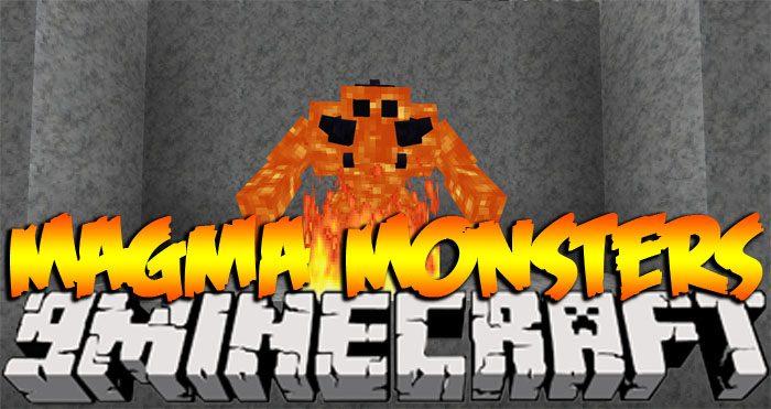 Magma Monsters Mod