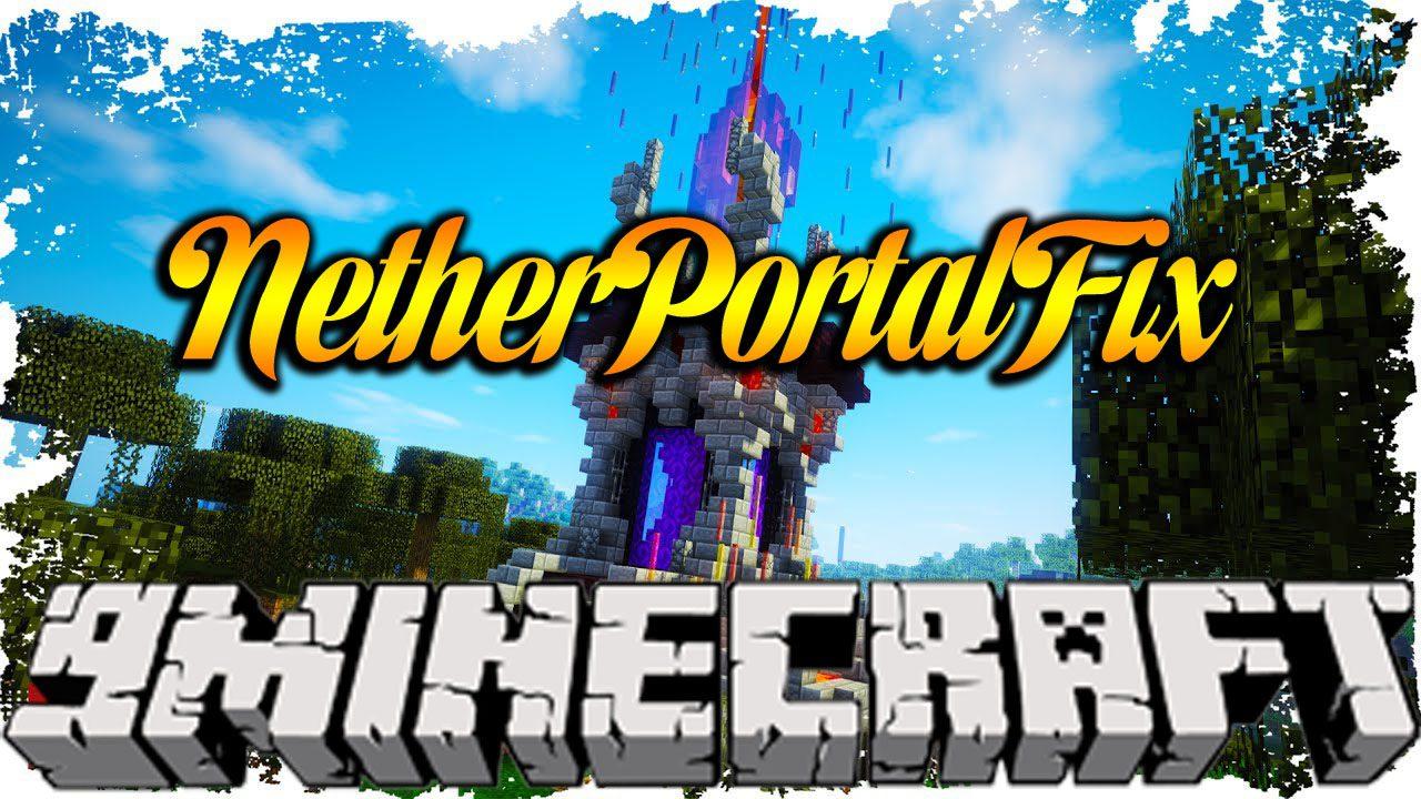 NetherPortalFix Mod