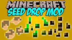 Seed Drop Mod