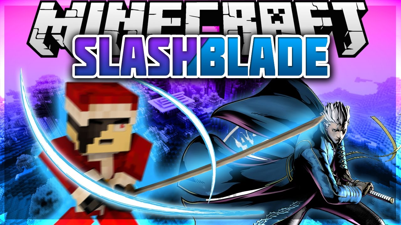 SlashBlade Mod