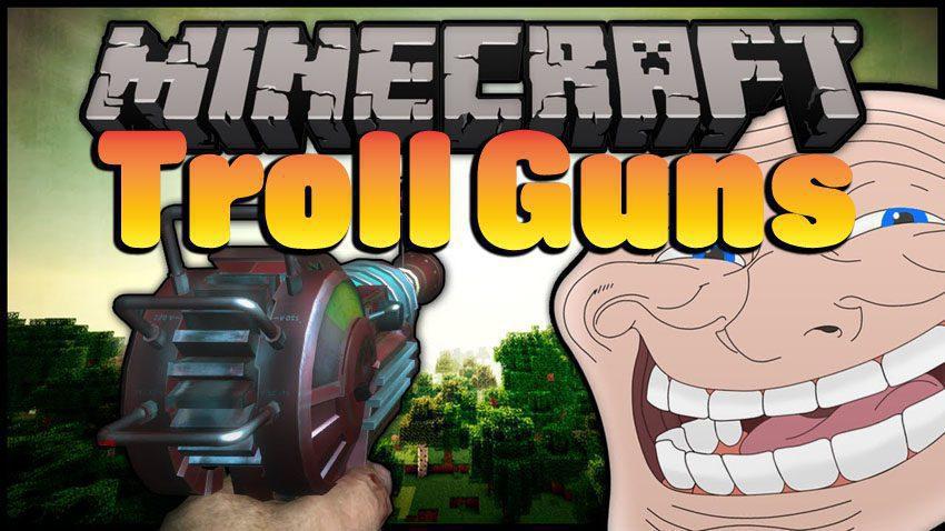 Troll Guns Mod