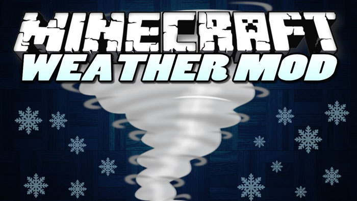 Weather, Storms & Tornadoes Mod