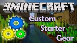 Custom Starter Gear Mod