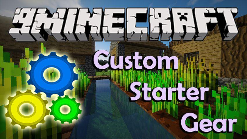 Custom Starter Gear Mod 1.11.2/1.10.2