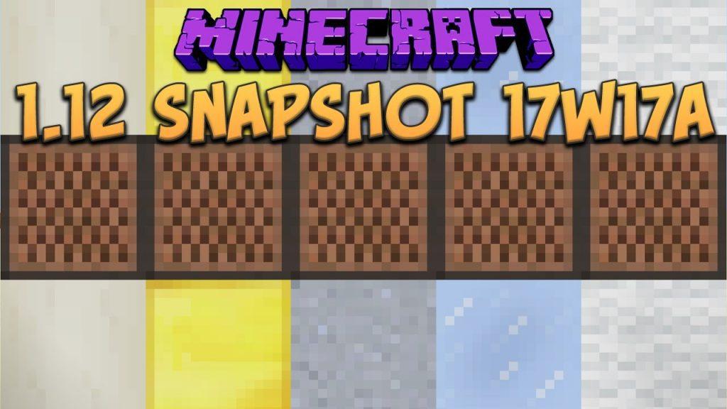 Minecraft 1.12 Snapshot 17w17a