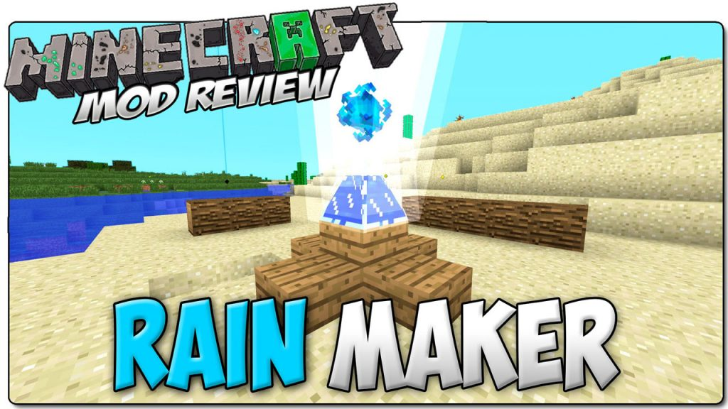 Rainmaker Mod 1.7.10