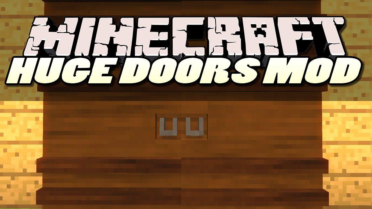 Big Doors Mod 1.10.2/1.7.10
