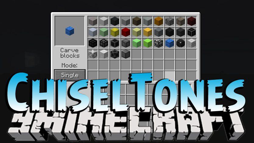 ChiselTones Mod