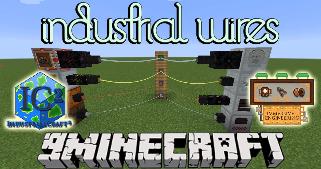 Industrial Wires Mod 1.10.2