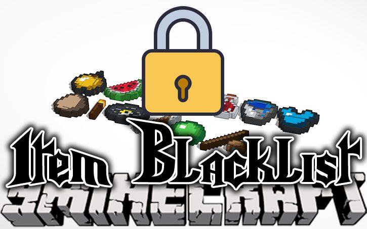 Item Blacklist Mod 1.10.2/1.7.10