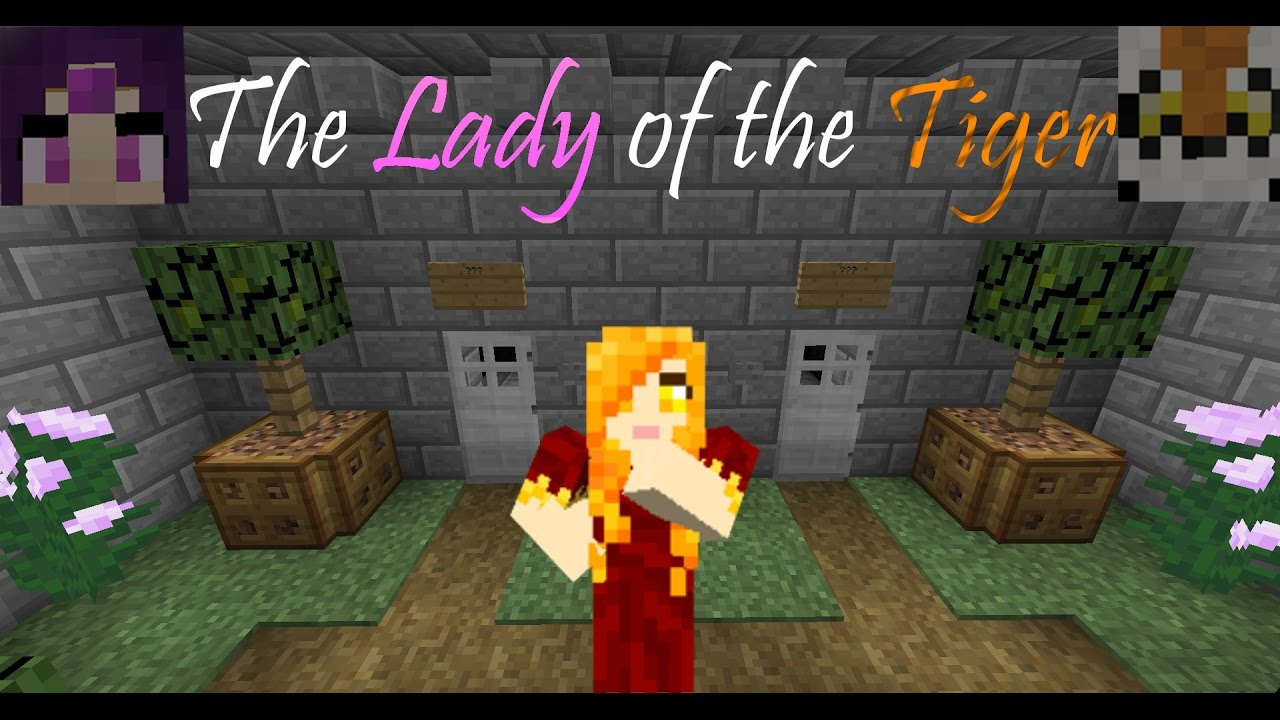Lady and The Tiger Map minecraft