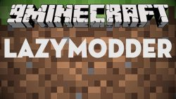 LazyModder Mod