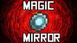 Magic Mirror Mod