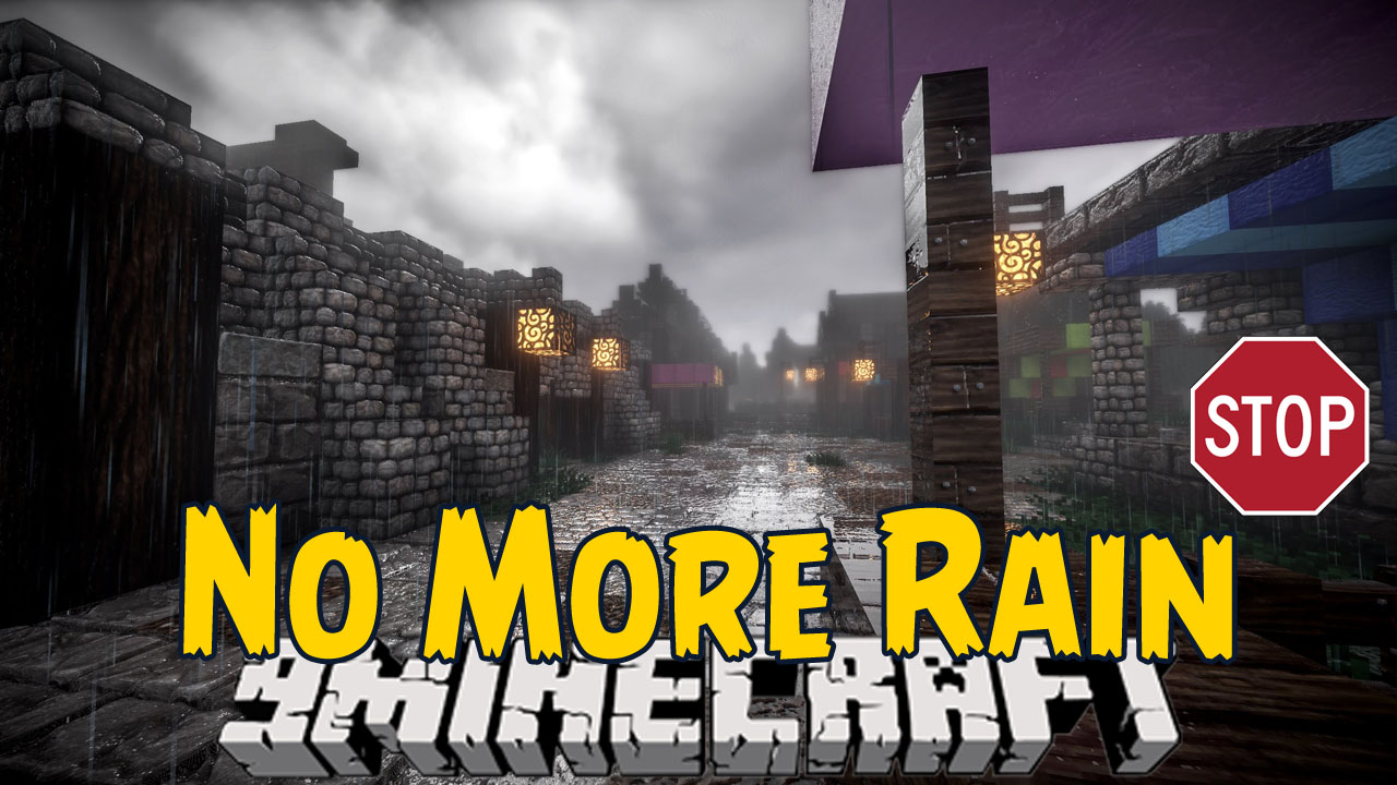 No More Rain Mod 1.7.10