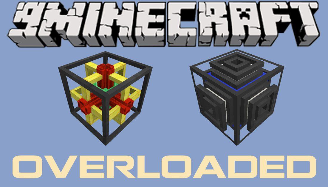 Overloaded Mod 1.11.2/1.10.2