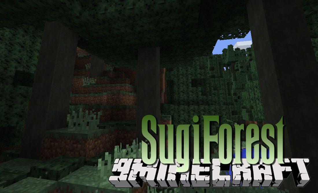 SugiForest Mod 1.11.2/1.10.2
