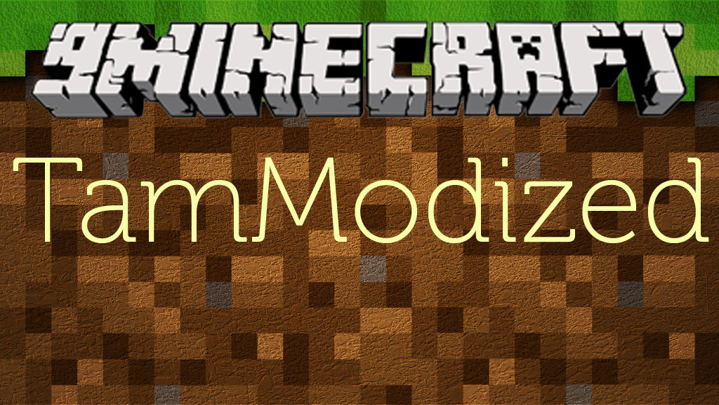 TamModized 1.11.2/1.10.2