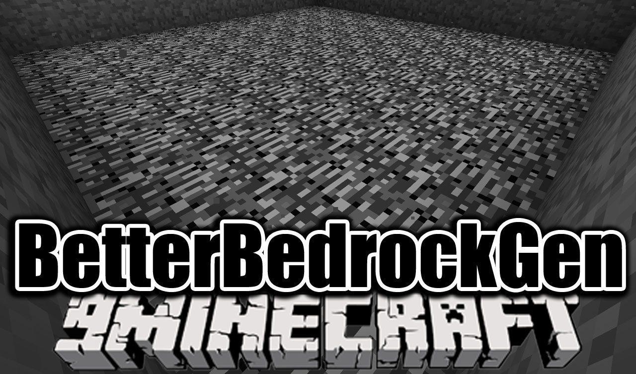 BetterBedrockGen Mod