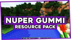 Nuper Gummi Resource Pack