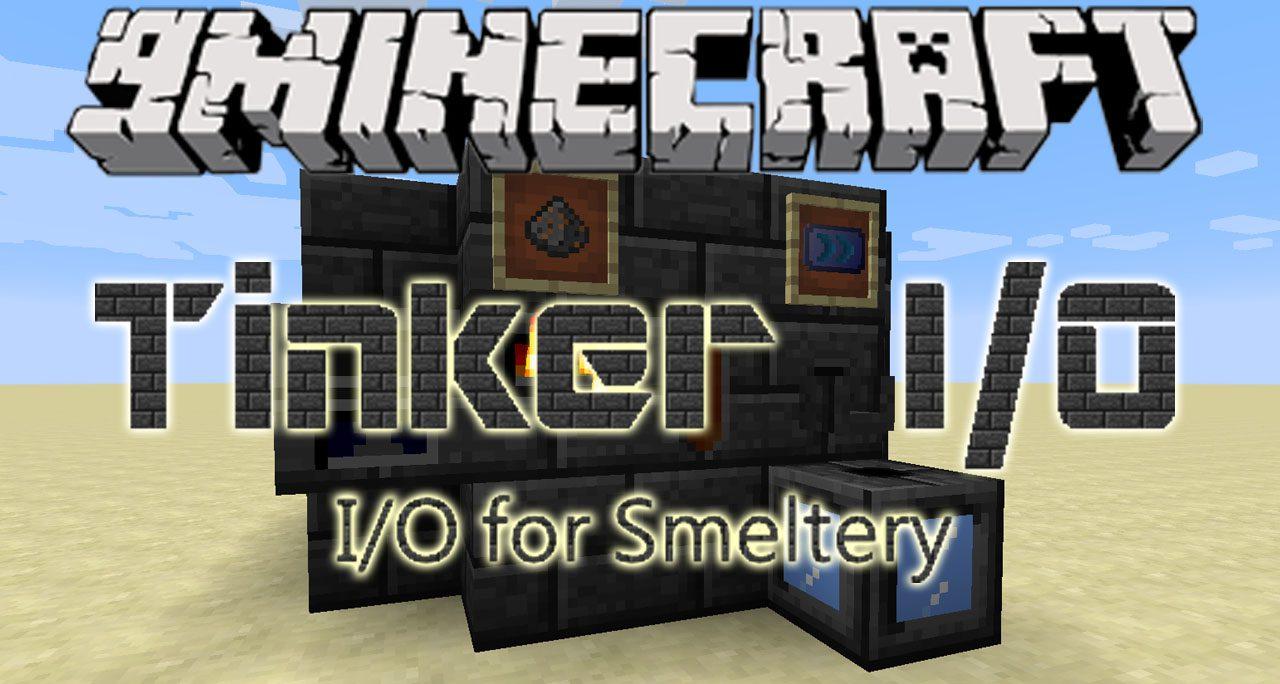 Tinker IO Mod