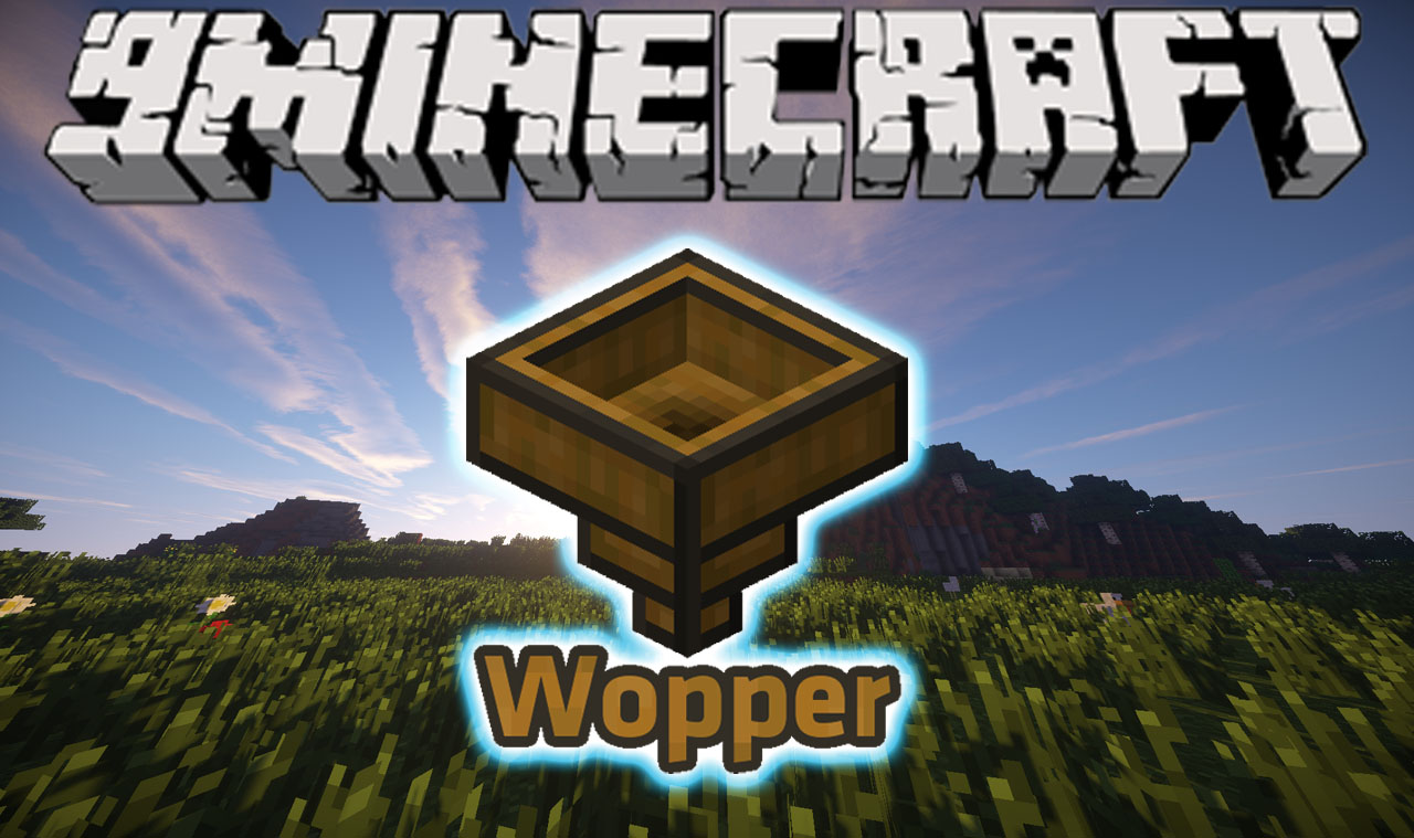 Wopper Mod