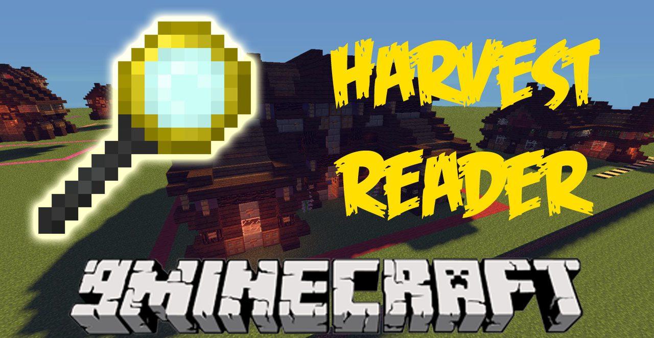 Harvest Reader Mod