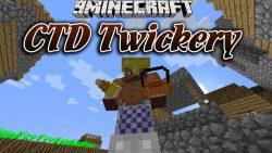 CTD Twickery Mod