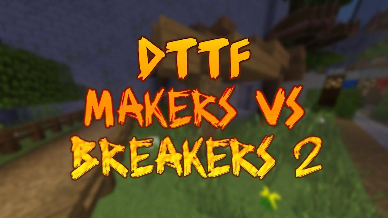 Makers vs Breakers Map Thumbnail