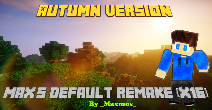 Max's Default Remake Resource Pack