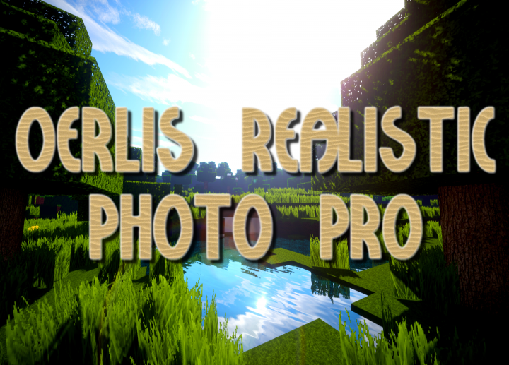 Oerlis Realistic Photo Pro Resource Pack