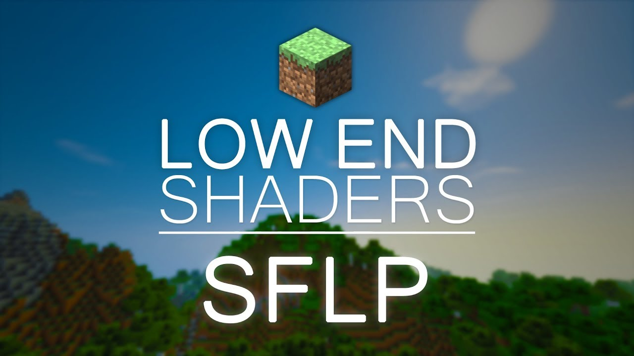 SFLP Shaders 1 12 2/1 11 2 (Shaders for Low End PC's