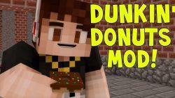 Dunkin' Donuts Mod