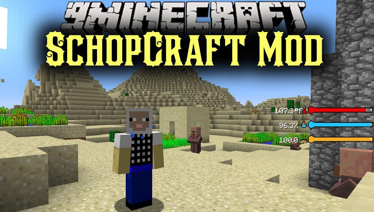 SchopCraft Mod