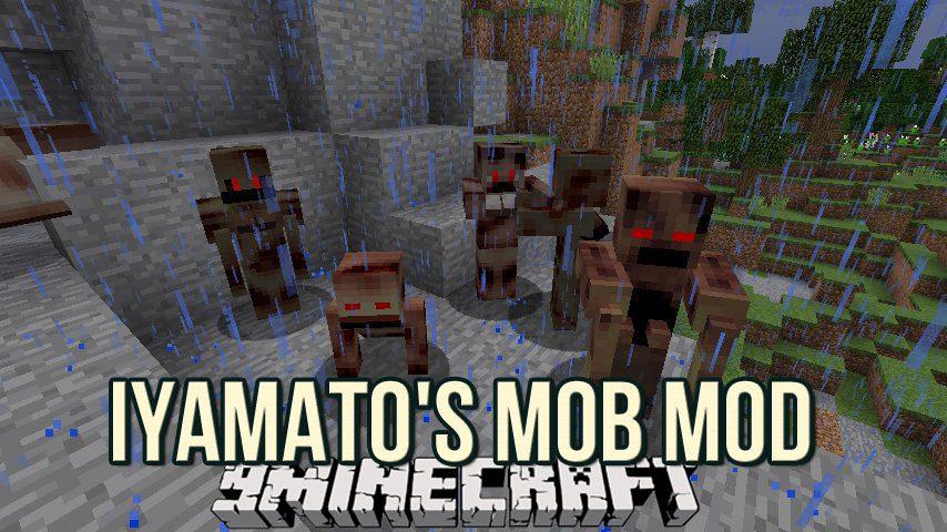 iYAMATO's Mob Mod