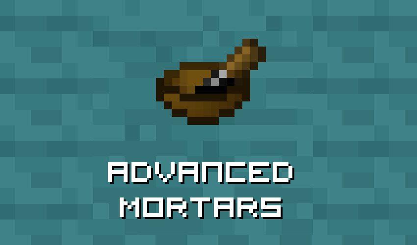 Advanced Mortars Mod 1.12.2 Download