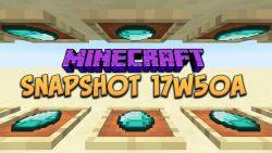 Minecraft 1.13 Snapshot 17w50a