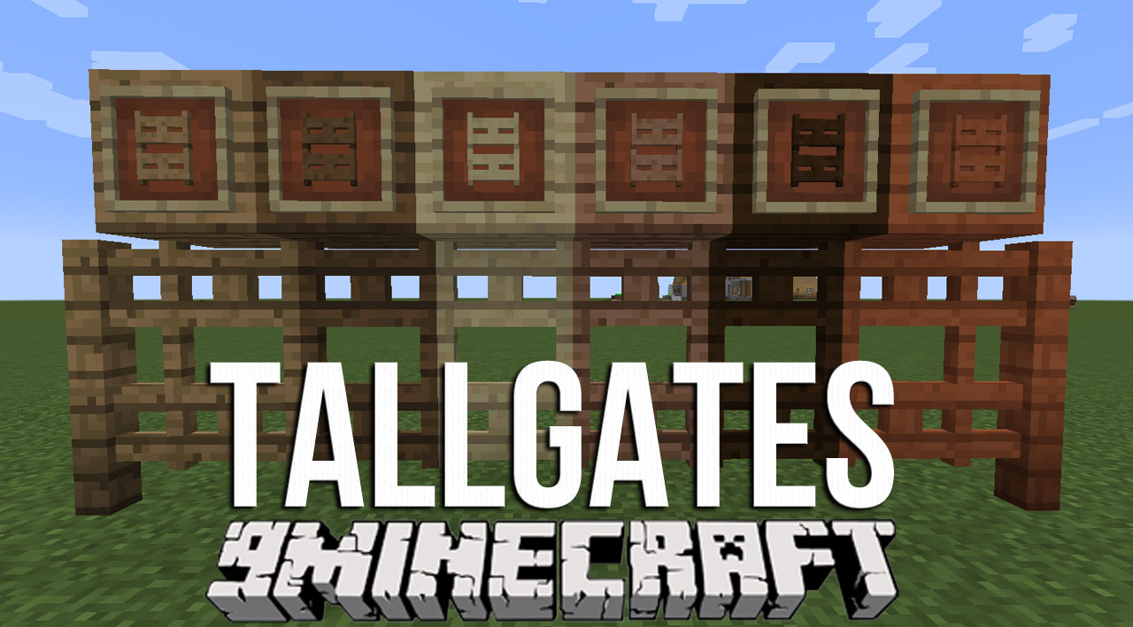 TallGates Mod 1.12.2 Download