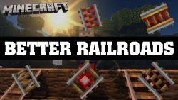 Better Railroads Mod