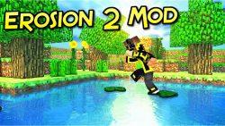 Erosion 2 Mod