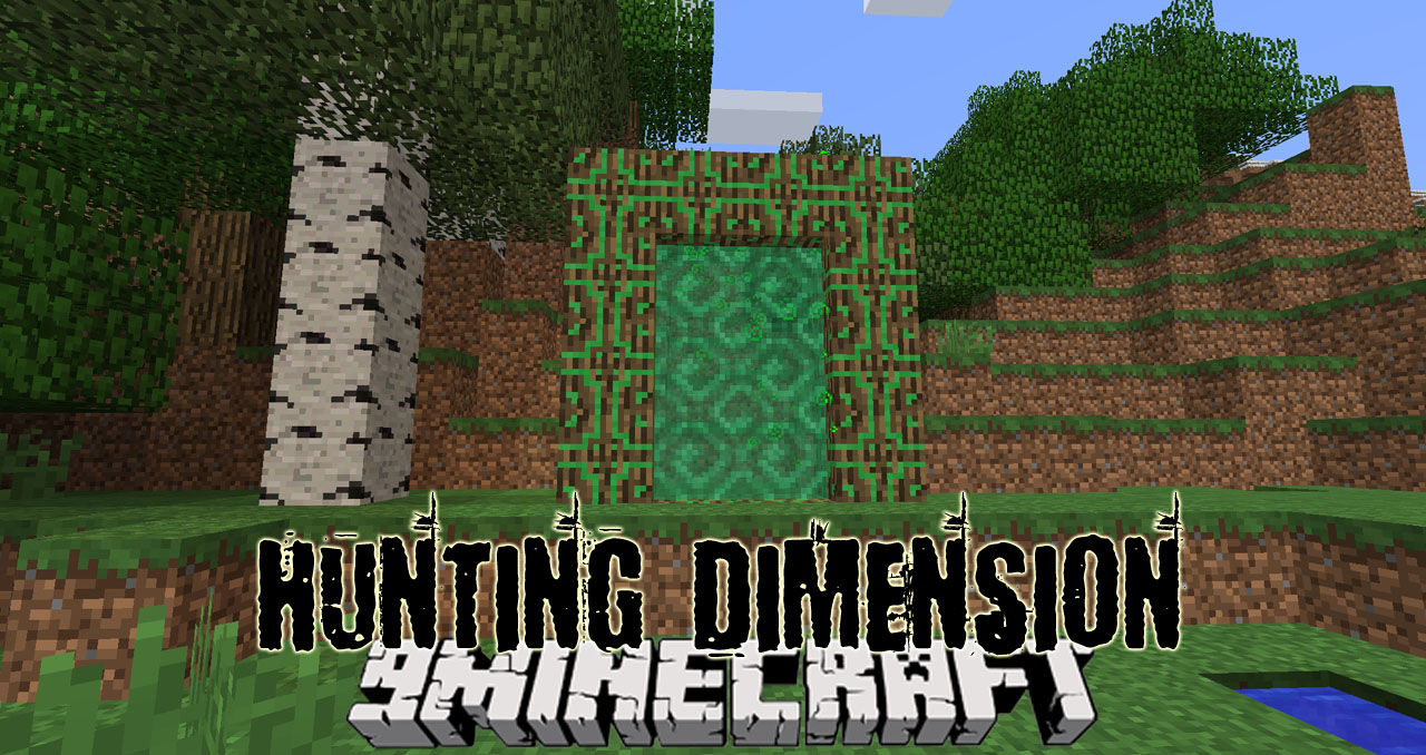 Hunting Dimension Mod 1.12.2 Download