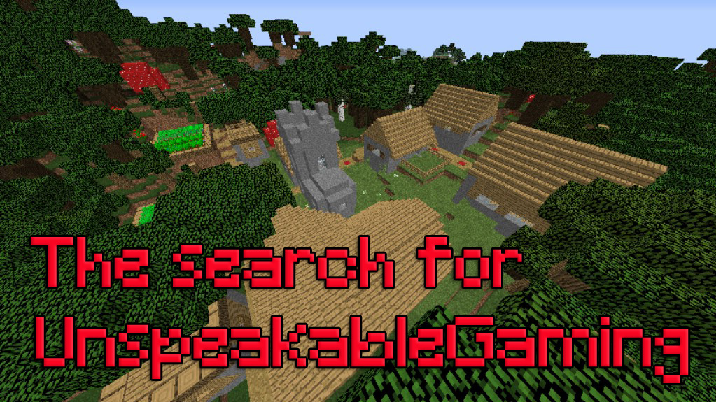 The search for UnspeakableGaming Map Thumbnail