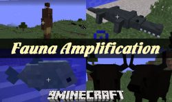 Fauna Amplification Mod