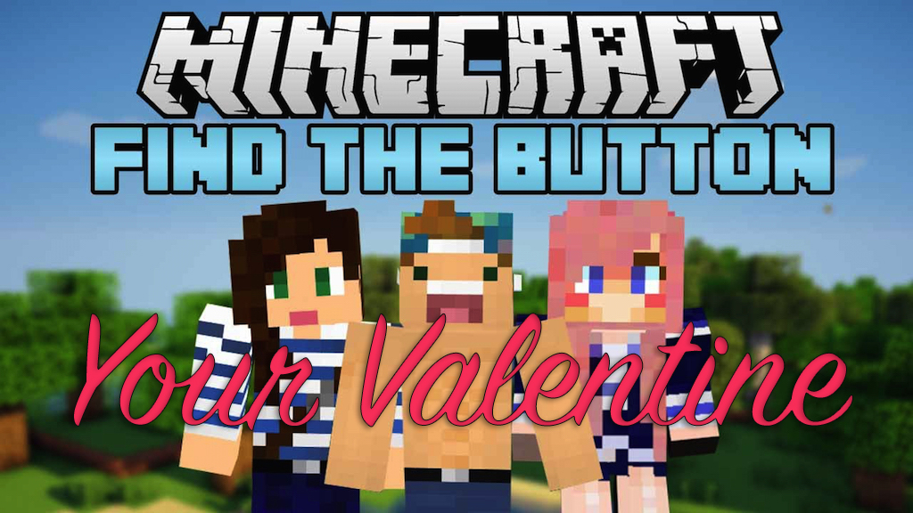 Find The Button: Your Valentine Map Thumbnail