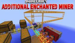 Additional Enchanted Miner Mod